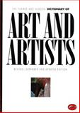 The Thames and Hudson Dictionary of Art and Artists, Herbert Read and Nikos Stangos, 0500202745
