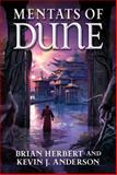 Mentats of Dune, Brian Herbert and Kevin J. Anderson, 0765322749