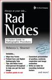 Rad Notes : A Pocket Guide to Radiographic Procedures, Shoener, Rebecca, 0803622740