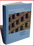 Building Science for Building Enclosures, Straube and Straube, John F., 0975512749