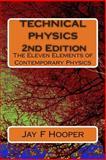 Technical Physics - 2nd Edition, Jay Hooper, 1500342742