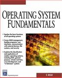 Operating System Fundamentals 9781584502746