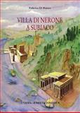 Villa Di Nerone a Subiaco : Il Complesso Dei Simbruina Stagne, Di Matteo, Federico, 8882652742