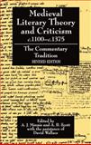 Medieval Literary Theory and Criticism, C. 1100-C. 1375 : The Commentary-Tradition, , 0198112742