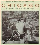 Chicago, Harold M. Mayer and Richard C. Wade, 0226512746
