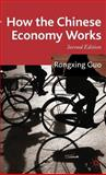 How the Chinese Economy Works, Guo, Rongxing, 0230542743