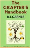 The Grafter's Handbook, Garner, R. J., 0304342742