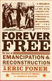 Forever Free, Eric Foner, 0375702741