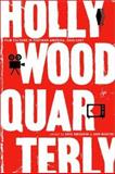 Hollywood Quarterly - Film Culture in Post-War America 1945-1957, , 0520232747