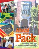 Ahead of the Pack : Balancing Your Way to Personal Success in College, Richardson, Josh, 1401882749