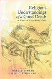 Religious Understandings of a Good Death in Hospice Palliative Care, Stajduhar, Coward, 1438442742