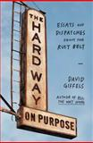 The Hard Way on Purpose, David Giffels, 1451692749