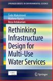 Rethinking Infrastructure Design for Multi-Use Water Services, Maksimovi, edo and Kurian, Mathew, 3319062743