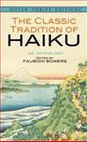 The Classic Tradition of Haiku, , 0486292746