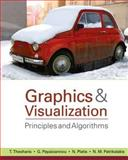 Graphics and Visualization : Principles and Algorithms, Theoharis, Theoharis C. and Papaioannou, Georgios, 1568812744