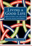 Living a Good Life, Thomas Cleary, 1570622744