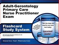 Adult-Gerontology Primary Care Nurse Practitioner Exam Flashcard Study System : NP Test Practice Questions and Review for the Nurse Practitioner Exam, NP Exam Secrets Test Prep Team, 163094274X