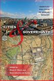 Cities and Sovereignty : Identity Politics in Urban Spaces, , 0253222745