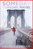 Someday, Someday, Maybe, Lauren Graham, 0345532740