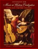Anthology for Music in Western Civilization, Volume I, Roden, Timothy J. and Wright, Craig, 0495572748