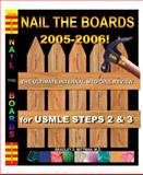 Nail the Boards 2005-2006! : The Ultimate Internal Medicine Review for Board Exams, Mittman, Bradley, 0972682740