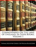 Commentaries on the Laws of England, Thomas McIntyre Cooley and William Blackstone, 1143852745