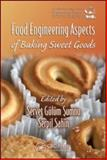 Food Engineering Aspects of Baking Sweet Goods, , 1420052748