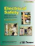 Electrical Safety: Safety and Health for Electrical Trades- Student Manual, Thaddeus Fowler and Karen Miles, 1492952745