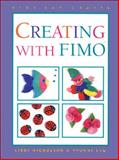 Creating with Fimo, Libby Nicholson and Yvonne Lau, 1550742744