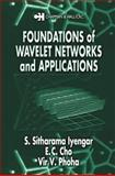 Foundations of Wavelet Networks and Applications, Cho, E. C. and Phoha, Vir V., 1584882743