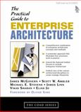 A Practical Guide to Enterprise Architecture, McGovern, James and Ambler, Scott W., 0131412752