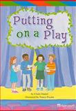Putting on a Play, Claire Daniel, 0153502754