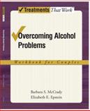 Overcoming Alcohol Problems, Barbara S. McCrady and Elizabeth E. Epstein, 0195322754