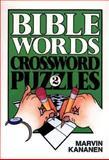 Bible Words Crossword Puzzles 2, Marvin Kananen, 0801052750
