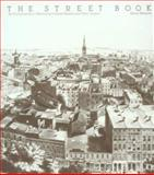 The Street Book : An Encyclopedia of Manhattan's Street Names and Their Origins, Moscow, Henry, 0823212750