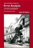 An Introduction to Error Analysis : The Study of Uncertainties in Physical Measurements, Taylor, John R., 093570275X