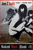 Naked Heat, Jess Scott, 1470132753