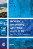 TECHNEAU: Safe Drinking Water from Source to Tap : State-of-art and Perspectives, van den Hoven, Theo and Kazner, Christian, 1843392755