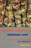 The Prime Minister's Christmas Card : Blue Poles and Cultural Politics in the Whitlam Era, Barrett, Lindsay, 1864872756