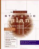 The Internet Strategic Plan, Martin A. Schulman and Rick Smith, 0471142751