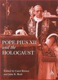 Pope Pius XII and the Holocaust, , 0718502752