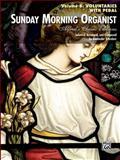 Sunday Morning Organist, Vol 6, Alexander Schreiner, 0739082752