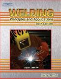 Welding : Principles and Applications, Jeffus, Larry, 1418052752