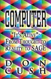 Computer, Don Cush, 1462682758