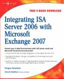 Integrating ISA Server 2006 with Microsoft Exchange 2007, Strachan, Fergus, 1597492752