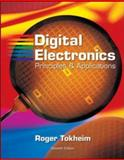 Digital Electronics : Principles and Applications, Tokheim, Roger L., 0073222755