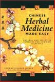 Chinese Herbal Medicine Made Easy, Thomas R. Joiner, 0897932757