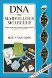 DNA, the Marvelous Molecule, Borin Van Loon, 0906212758