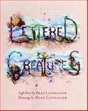 Lettered Creatures, Brad Leithauser and Mark Leithauser, 1567922759