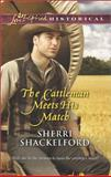 The Cattleman Meets His Match, Sherri Shackelford, 0373282753